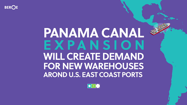 Panama Canal expansion will create demand for new warehouses around U.S. East Coast ports