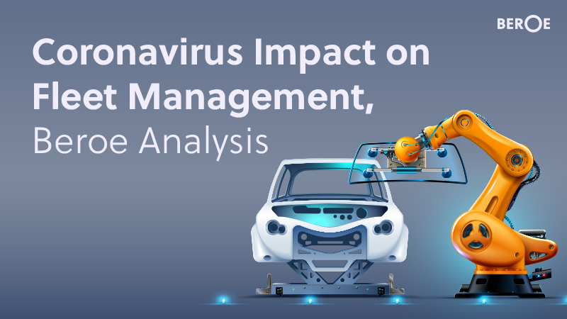 Coronavirus Impact on Fleet Management, Beroe Analysis