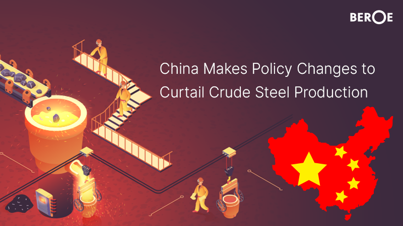 China Makes Policy Changes to Curtail Crude Steel Production