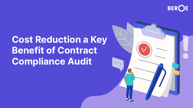 Cost Reduction a Key Benefit of Contract Compliance Audit, Says Beroe Inc
