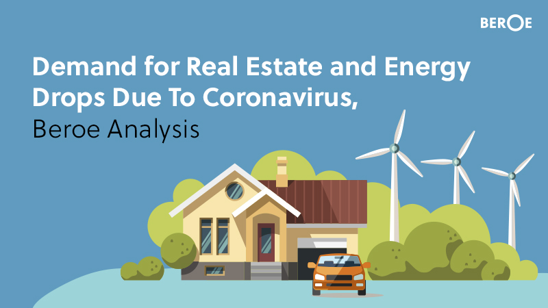 Demand for Real Estate and Energy Drops Due To Coronavirus, Beroe Analysis