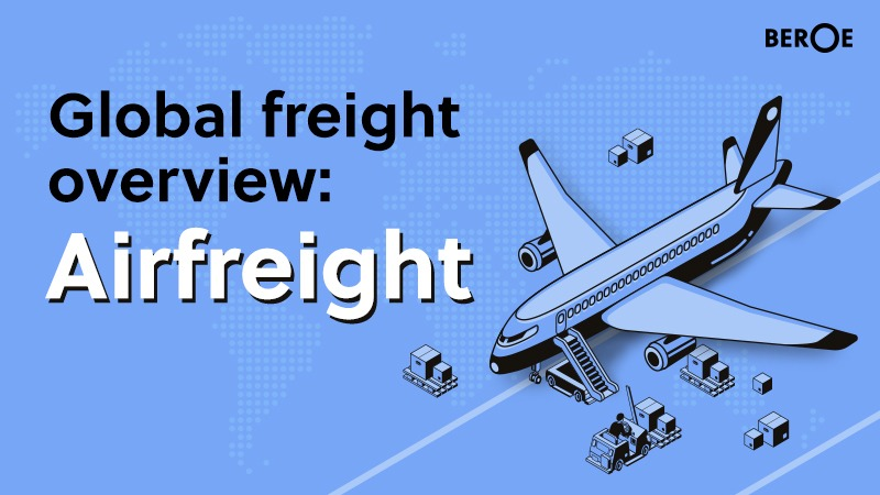 Global freight overview - Airfreight