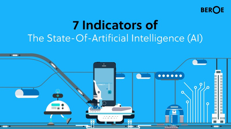 7 Indicators Of The State-Of-Artificial Intelligence (AI)