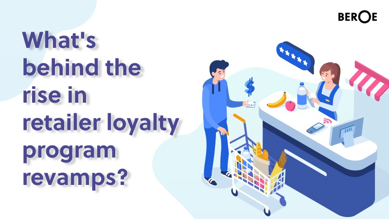 What's behind the rise in retailer loyalty program revamps?