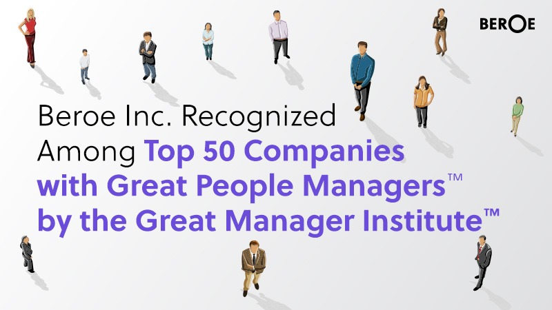 "Beroe Inc. Recognized Among Top 50 Companies with Great People Managersâ""¢ by the Great Manager Instituteâ""¢"