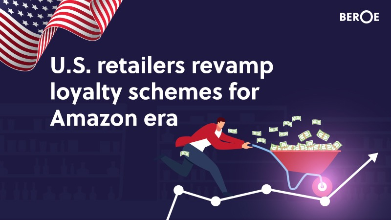 U.S. retailers revamp loyalty schemes for Amazon era