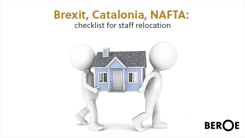 Brexit, Catalonia, NAFTA: checklist for staff relocation