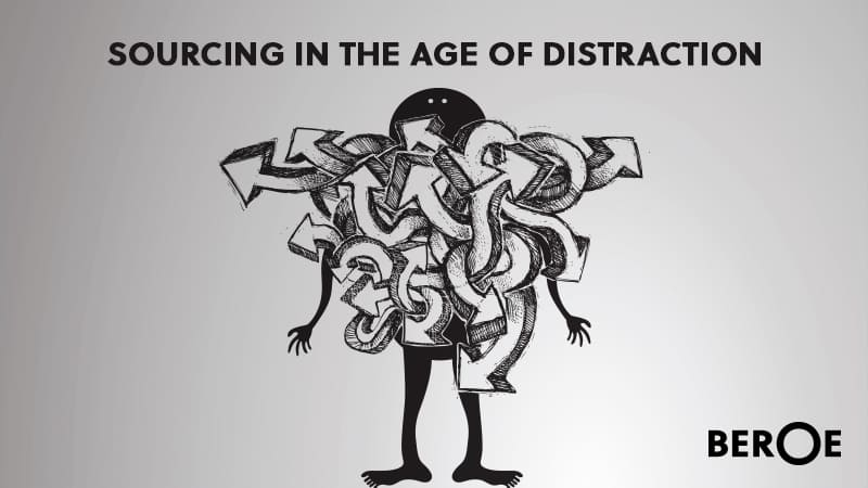 Sourcing in the Age of Distraction